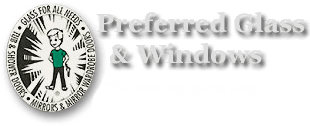 Preferred Glass & Windows